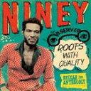 輸入盤 NINEY THE OBSERVER / ROOTS WITH QUALITY : REGGAE ANTHOLOGY [2CD]