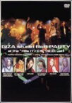 "GIZA studio R&B PARTY at the ""Hills パン工場 堀江"" vol.1 [DVD]"
