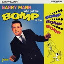 輸入盤 BARRY MANN / WHO PUT THE BOMP IN THE BOMP BOMP BOMP [CD] - ぐるぐる王国 楽天市場店