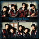 SUPER★DRAGON / Pendulum Beat!(TYPE-B) [CD]