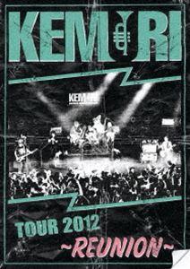 KEMURI/TOUR 2012 〜REUNION〜 [DVD]