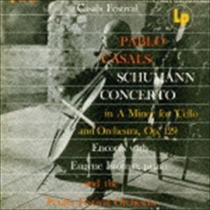 パブロ・カザルス(vc、cond) / シューマン: チェロ協奏曲&鳥の歌(期間生産限定盤) [CD]