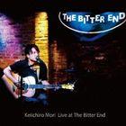 森圭一郎 / Keiichiro Mori Live at The Bitter End [CD]