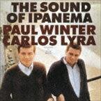 ポール・ウィンター/カルロス・リラ/ザ・サウンド・オブ・イパネマ(期間生産限定スペシャルプライス盤)(CD)