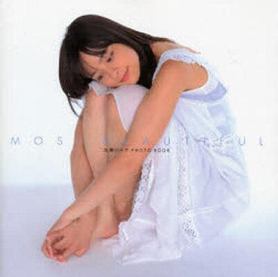MOST BEAUTIFUL 加藤ローサPHOTO BOOK