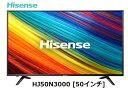 ハイセンス HJ50N3000 [50インチ] HAISENSE 4K 液晶テレビ 家電 単体 新品