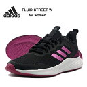 アディダス スニーカー レディース フルイドゥストリートW adidas FLUIDSTREET W カジュアル ランニングシューズ FW9565 靴