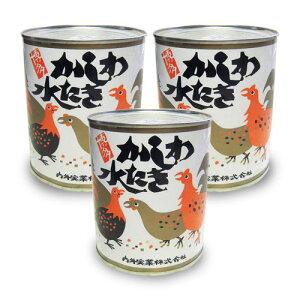 旅行 帰省土産 かしわ水炊き缶 大缶・ 850g×3缶 博多名物 内外実業(化粧箱なし)