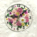 押し花 花時計 【ルフレピンク 掛時計 置時計(クオーツ)】 φ15cm ハンド