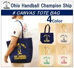 【OHIO HANDBALL CHAMPIONSHIP/オハイオハンドボールチャンピオンシップ】【再入荷】-CANVAS TOTE BAG/キャンバストートバッグ-