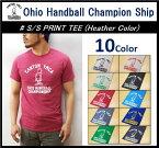【OHIO HANDBALL CHAMPIONSHIP/オハイオハンドボールチャンピオンシップ】【再入荷】-S/S PRINT TEE(HEATHER COLOR)-