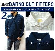 """【送料無料】【BARNSOUTFITTERS/バーンズアウトフィッターズ】-BR-4965NBDL/SSHIRTS""""OXFORD""""/ボタンダウンロングスリーブシャツ""""オックスフォード""""-"""