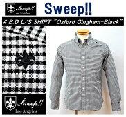 """【送料無料】【Sweep!!/スウィープ】-B.DL/SSHIRT""""OxfordGingham-Black""""/ボタンダウン長袖シャツ""""オックスフォードギンガム-ブラック""""-"""