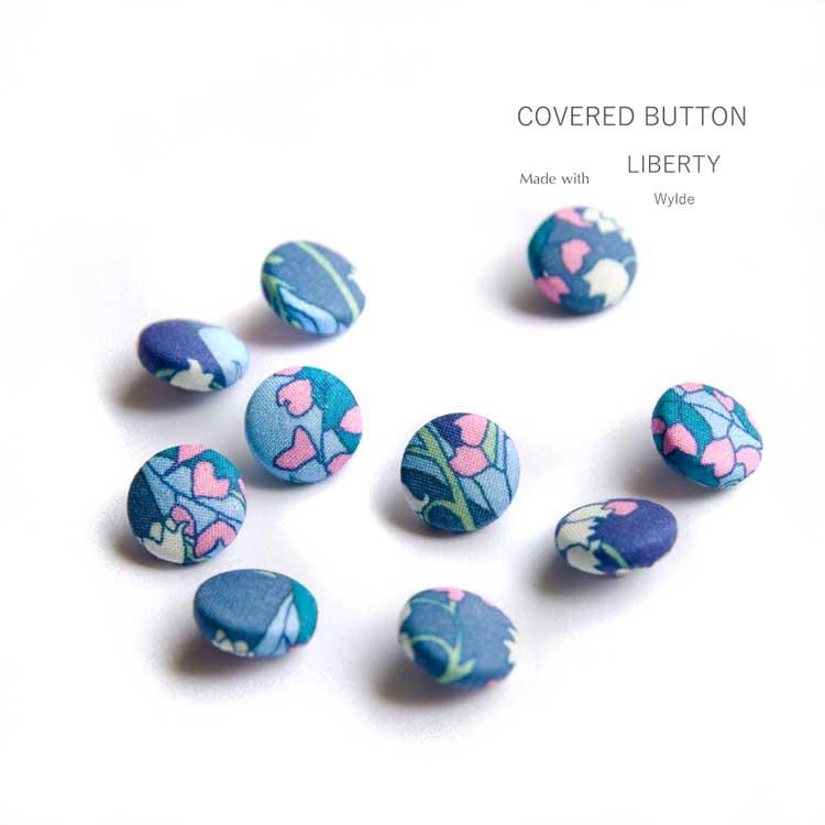 《直径10ミリ》リバティ ワイド 仕立て 包みボタン(くるみボタン, つつみボタン)お手持ちワンピース、チュニック、ブラウス等のボタンお取替え、おしゃれのアクセントに♪