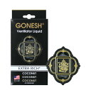 GONESH VENTILATOR LIQUID COCONUT / ガーネッシュ ヴェンテ...