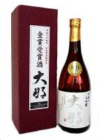 大那大吟醸全国新酒鑑評会金賞受賞酒720ml