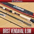 [Fishman/フィッシュマン] BRIST VENDAVAL 8.9M ※予約受付中※