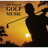 THE BEST OF GOLF MUSIC(ザベストオブゴルフミュージック) CD[ゴルフコンペ景品 ゴルフコンペ 景品 賞品 コンペ賞品][ゴルフ用品 グッズ ギフト プレゼント]