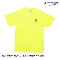 ALLTIMERSオールタイマーズHOW2TEE【2色】S-XL半袖Tシャツ[セ]