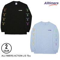 ALLTIMERSオールタイマーズACTIONL/STEE【2色】S-XL長袖Tシャツ[セ]