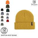 BRIXTONブリクストンHEISTBEANIE10色スケート・メンズ・ビニー・ニット・キャップ・帽子[セ]