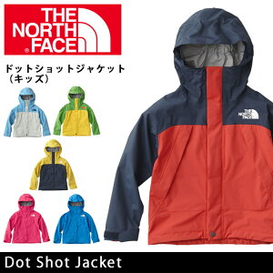 即日発送 【ノースフェイス/THE NORTH FACE】 ジャケット キッズ ドットショットジャケット(キッズ) Dot Shot Jacket NPJ11610【NF-KID】 お買い得!
