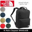 ノースフェイス THE NORTH FACE デイパック メトロデイパック(レディース) W Metro Daypack NMW81658 【NF-BAG】