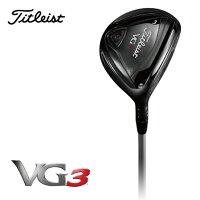 タイトリスト(Titleist)ゴルフクラブVG3フェアウェイメタルVG32016FW【2016モデル】