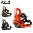フラックス FLUX スノーボード ビンディング メンズ ベ...