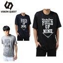ビジョンクエスト VISION QUEST 野球ウェア 半袖Tシャツ メンズ デザインTシャツ VQ550305H02