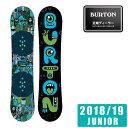 バートン BURTON スノーボード 板 ジュニア CHOP...