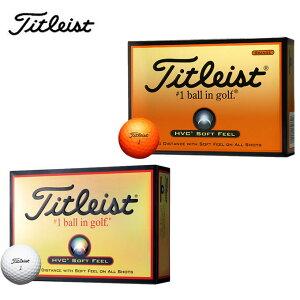 タイトリスト Titleistゴルフボール 1ダース 12個入りHVCソフトフィール