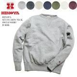 HINOYA ヒノヤ SET-IN CREW NECK SWEAT SHIRT H-0088 送料無料 日本製 国産 スウェット 無地 ビンテージ