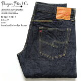 【送料無料】 BURGUS PLUS バーガスプラス Lot.770 15oz Standard Selvedge Jeans 770-22 日本製