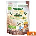 日食オーガニックピュアオートミール 260g ×1袋 糖質ひかえめ 有機オーツ麦100% 発酵性食物繊維 β-グルカン