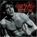 Iggy Pop イギーポップ / Best Of Live 輸入盤 【CD】