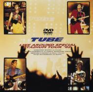 TUBE チューブ / Live Around Special Stadium Tour 92 【DVD】