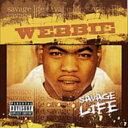 Webbie ウェビー / Savage Life 輸入盤 【CD】