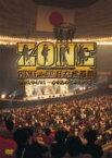 Zone (JP) ゾーン / ZONE FINAL in 日本武道館 2005 / 04 / 01 〜心を込めてありがとう〜 【DVD】