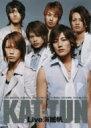 KAT-TUN / KAT-TUN Live 海賊帆 【DVD】