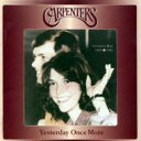 1974年のカラオケ人気曲ランキング第1位 カーペンターズの「YESTERDAY ONCE MORE」を収録したCDのジャケット写真。