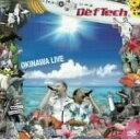 Def Tech デフテック / Def Tech OKINAWA LIVE 【DVD】