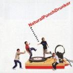 Natural Punch Drunker ナチュラルパンチドランカー / hereafter 【CD】