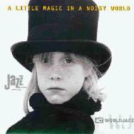 ジャズ, オムニバス  Little Magic In A Noisy Worl CD