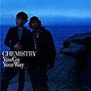 2002年の男性カラオケ人気曲ランキング第3位 CHEMISTRYの「You Go Your Way」を収録したCDのジャケット写真。