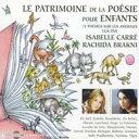 Isabelle Carre / Rachida Brakni / Patrimoine De La Poesie Pour Enfants: Les Animaux 輸入盤 【CD】