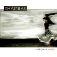 Chambao チャンバオ / Pokito A Poco 【CD】