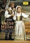 Verdi ベルディ / 歌劇『ルイザ・ミラー』全曲 ドミンゴ、スコット、レヴァイン&メトロポリタン歌劇場 【DVD】