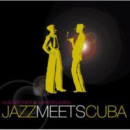 Klazz Brothers/Cuba Percussion クラッツブラザーズ/キューバパーカッション / Jazz Meets Cub...