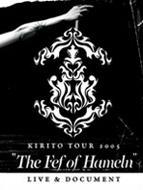 キリト / Tour 2005: The Fef Of Hameln: Live & Document 【DVD】